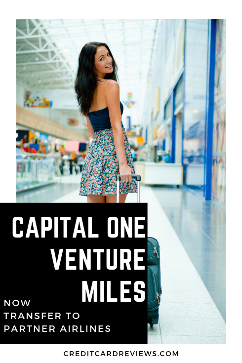 Are you a Capital One Venture or Capital One VentureOne cardholder? Now, you can transfer your earned Venture miles to partner airlines! Here are the details.