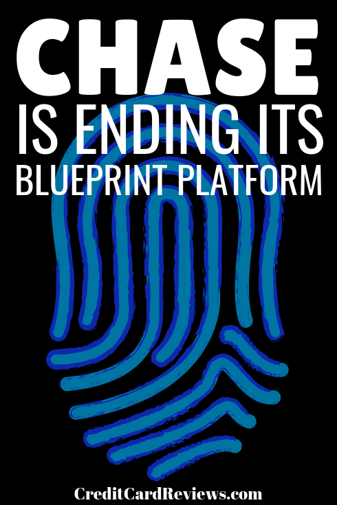If you currently carry one of any number of Chase credit cards – including the Ink and Sapphire lines – you are probably familiar with Blueprint. Unfortunately, they will be ending this program in November 2018.