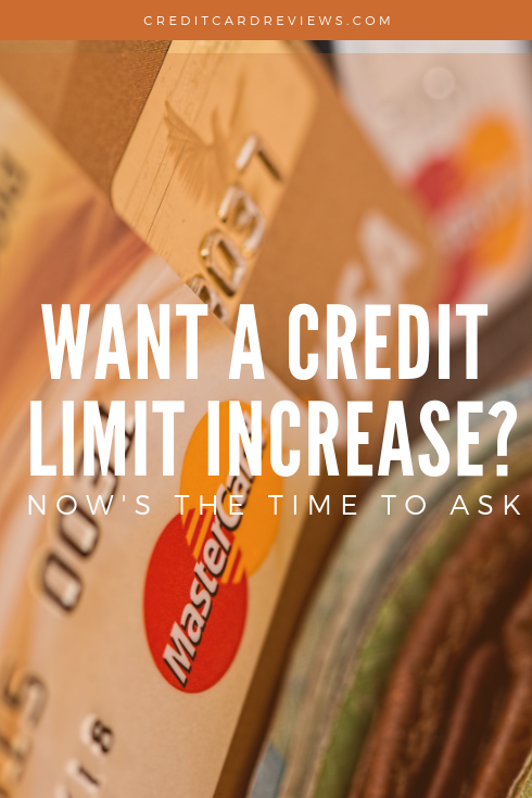 If you've been wanting a higher credit limit on your credit card(s), this might actually be a better time than ever to ask. That's because you're more likely to get approved for a limit increase if you ask now, as opposed to waiting until the summer or later.