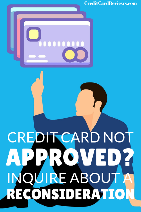 With most credit card issuers, you can call and speak to someone about an application reconsideration. This manual second look at your new account request could be the boost you need to get moved over to credit card approval.