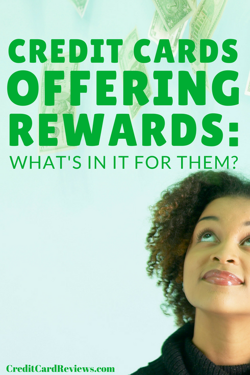 Now, if there's one thing you should know about me, it's that I'm not one to look a gift horse in the mouth. With that said, though, I have always wondered: why exactly do credit card companies offer their customers cash back rewards?