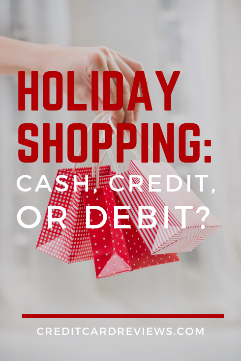 Cash, credit, or debit? What's the best option for holiday shopping? Here are some benefits and drawbacks of each.
