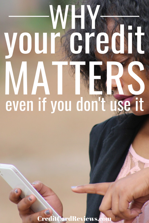 If you have no plans for a credit card or a mortgage loan in the future, why does your credit history matter? Should you even bother with maintaining a healthy score if you'll never actually use it?