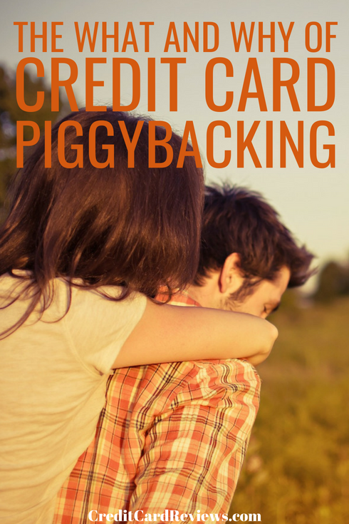 "You may or may not have heard the term ""piggybacking"" before, in relation to your credit cards. However, if you're looking to build your credit, you'll probably want to learn a bit about it."