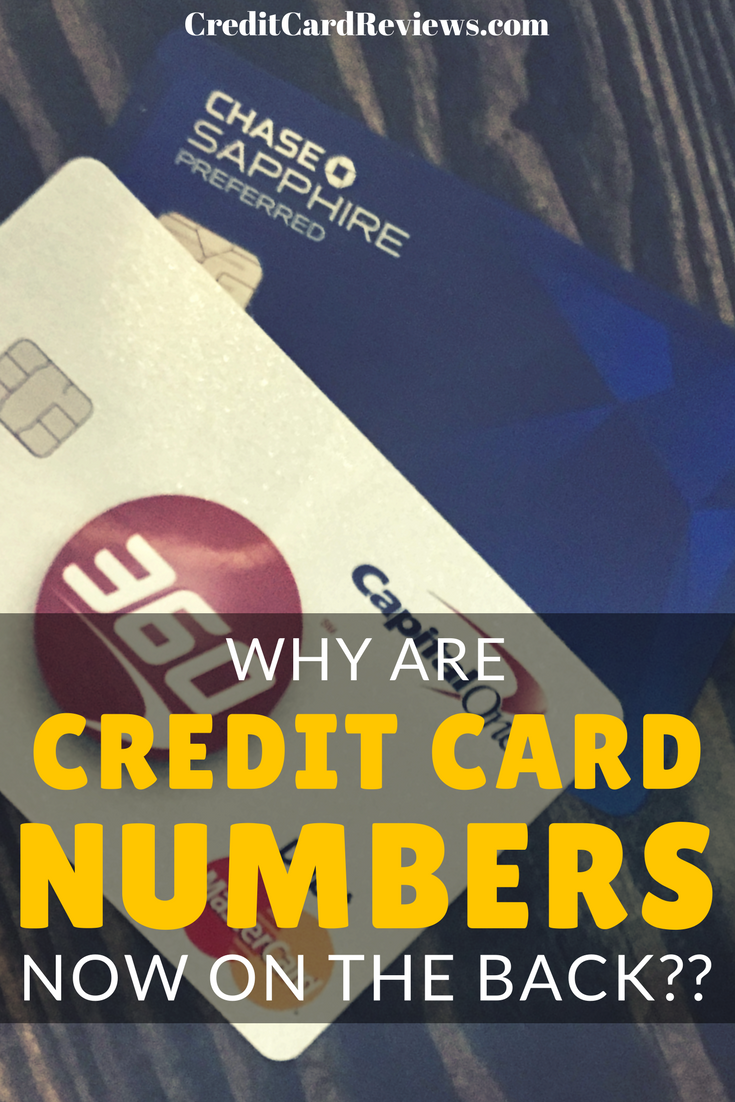 Why are more credit cards placing the numbers on the back? There are actually a few reasons for credit cards' changing looks. One is due to function and the other well, it's mainly just a matter of fashion.