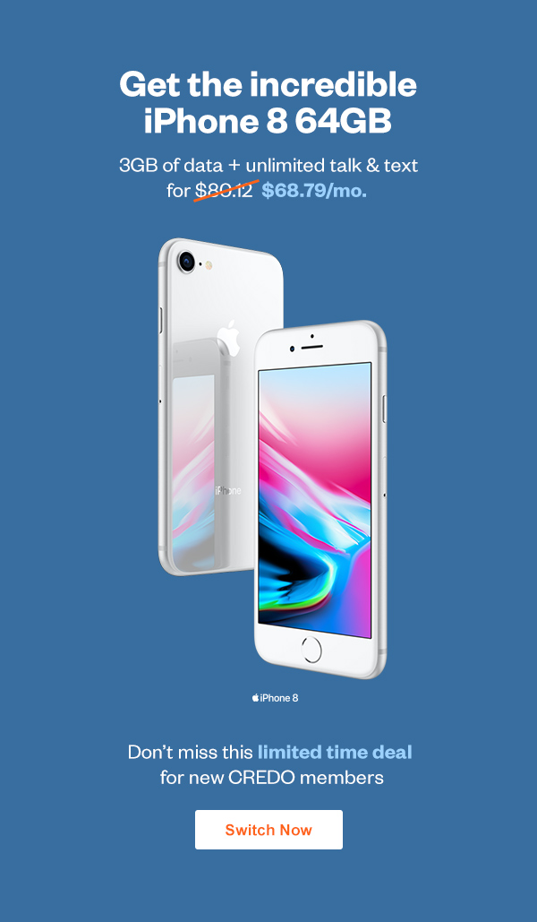 Get the Incredible iPhone 8 64GB with this limited time deal.
