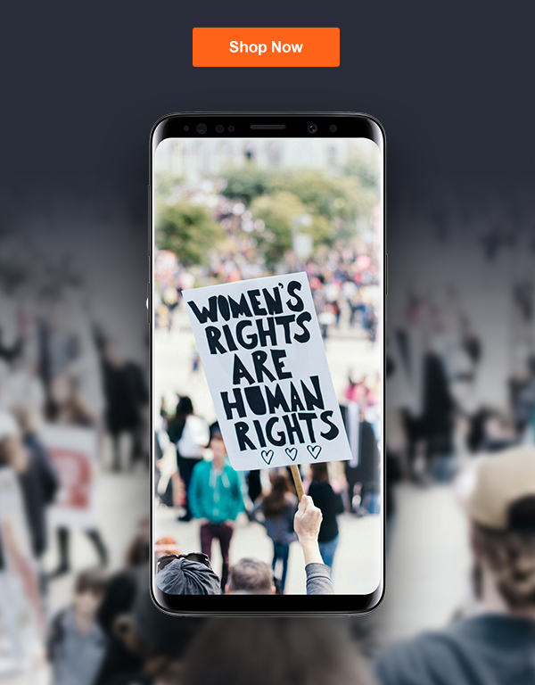Shop Now. Image of a phone with the sign Women's Rights are Human Rights