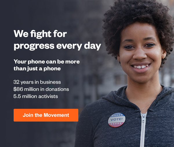 We fight for progress every day. Join the Movement.