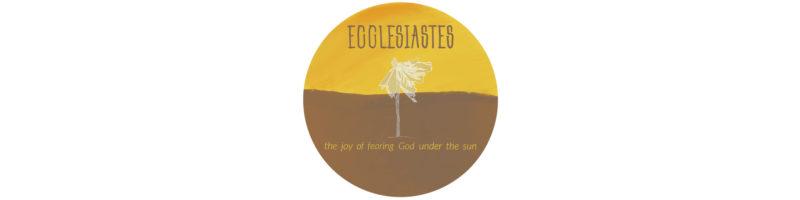 Ecclesiastes 2018 – Crestview Bible Church