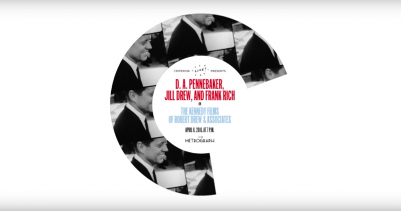 Criterion Live! with D. A. Pennebaker, Jill Drew, and Frank Rich