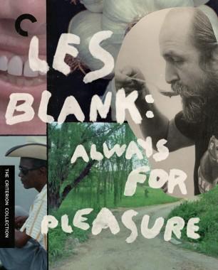 Les Blank: Always for Pleasure