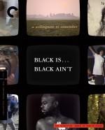 Black Is . . . Black Ain't