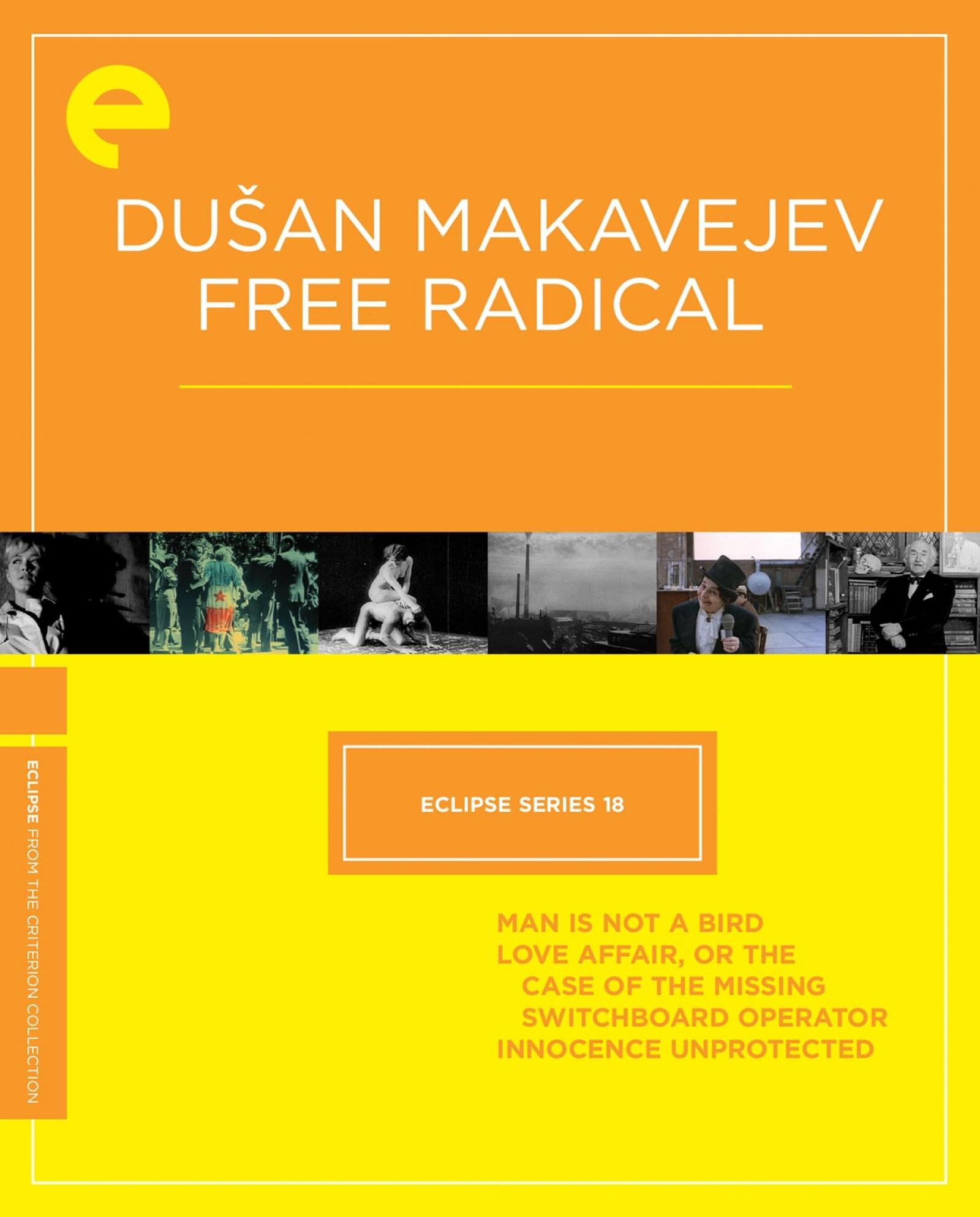 Eclipse Series 18: Dušan Makavejev—Free Radical