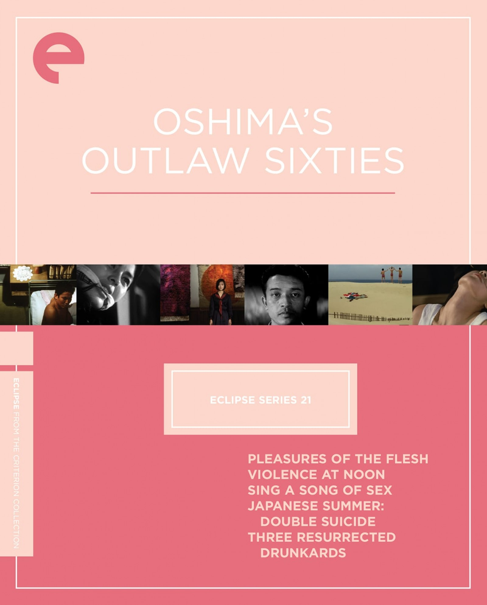 Eclipse Series 21: Oshima's Outlaw Sixties