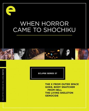 Eclipse Series 37: When Horror Came to Shochiku