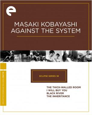 Eclipse Series 38: Masaki Kobayashi Against the System