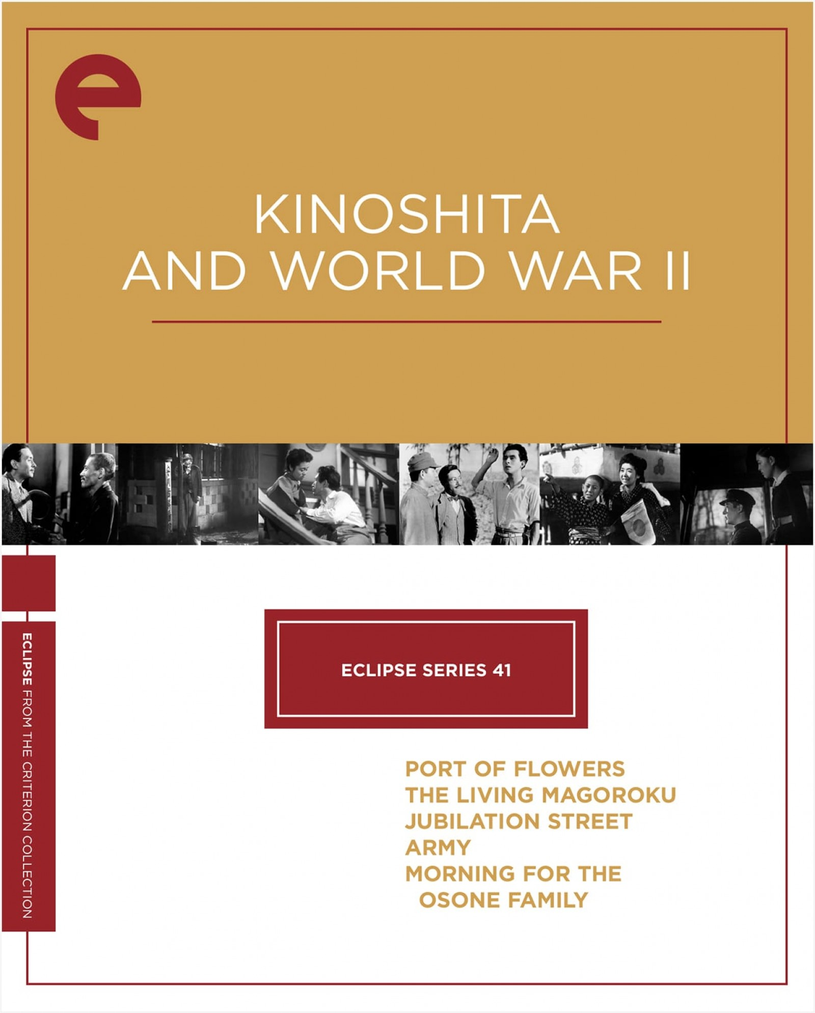 Eclipse Series 41: Kinoshita and World War II