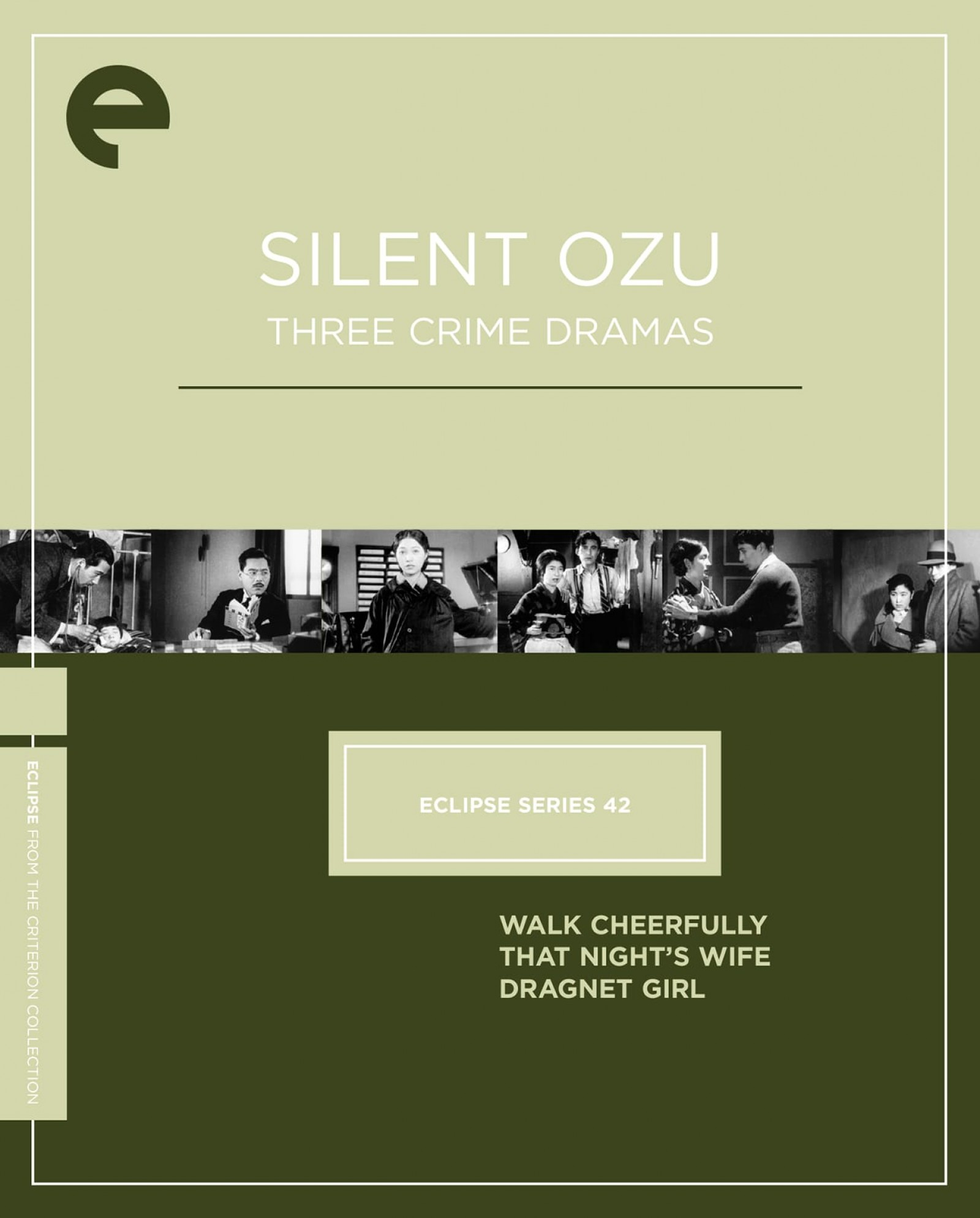 Eclipse Series 42: Silent Ozu—Three Crime Dramas