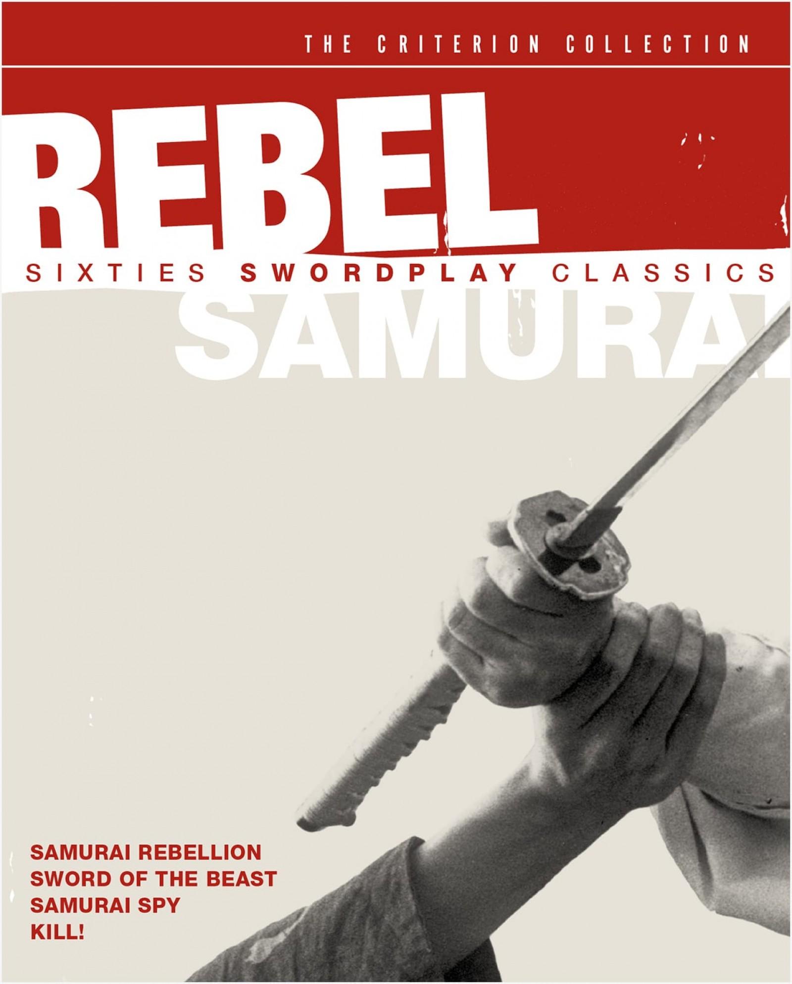 Rebel Samurai: Sixties Swordplay Classics