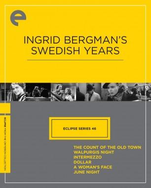 Eclipse Series 46: Ingrid Bergman's Swedish Years