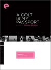 A Colt Is My Passport  box cover
