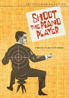 Shoot the Piano Player (Criterion DVD)