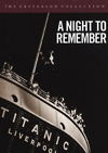 A Night to Remember (Criterion DVD)