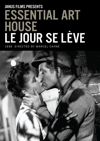 Le jour se lève (Essential Art House DVD)