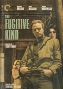 The Fugitive Kind (Criterion DVD)