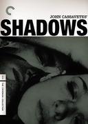 Shadows (Criterion DVD)