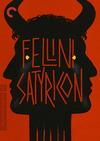 Fellini Satyricon (Criterion DVD)