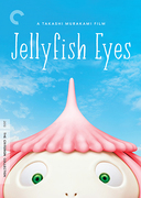 Jellyfish Eyes (Criterion DVD)