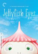 Jellyfish Eyes (Criterion DVD)