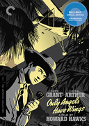 Only Angels Have Wings (Criterion Blu-Ray)