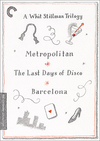 A Whit Stillman Trilogy: Metropolitan, Barcelona, The Last Days of Disco (Criterion DVD)