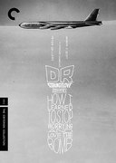 Dr. Strangelove, or: How I Learned to Stop Worrying and Love the Bomb (Criterion DVD)