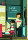 Good Morning (Criterion DVD)