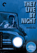 They Live by Night (Criterion Blu-Ray)
