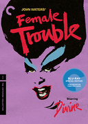 Female Trouble (Criterion Blu-Ray)