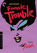 Female Trouble (Criterion DVD)