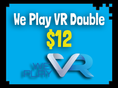 We Play VR Double