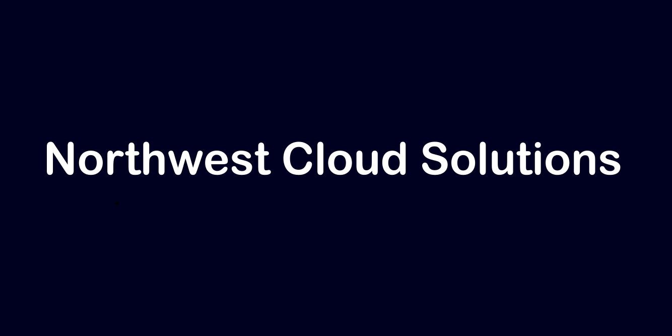 Northwest Cloud Solutions, LLC