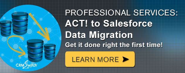 ACT! to Salesforce Data Migration Services