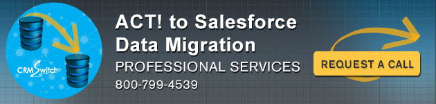 ACT! to Salesforce Data Conversion Services