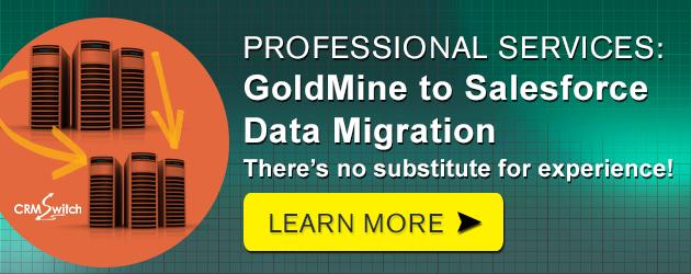GoldMine to Salesforce Data Migration Services