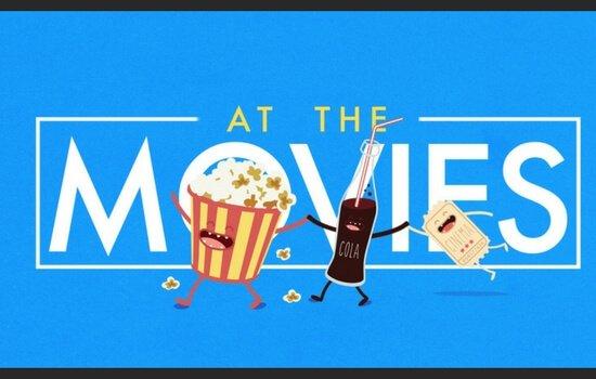 At The Movies Series Begins May 5/6
