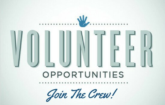 Volunteer Opportunities – Join The Crew!