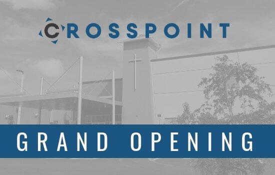 Crosspoint's Grand Opening September 23