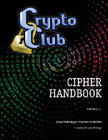 The CryptoClub Cipher Handbook front cover
