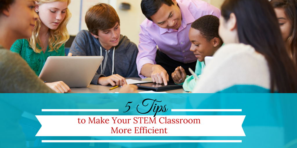 5 tips stem classroom original